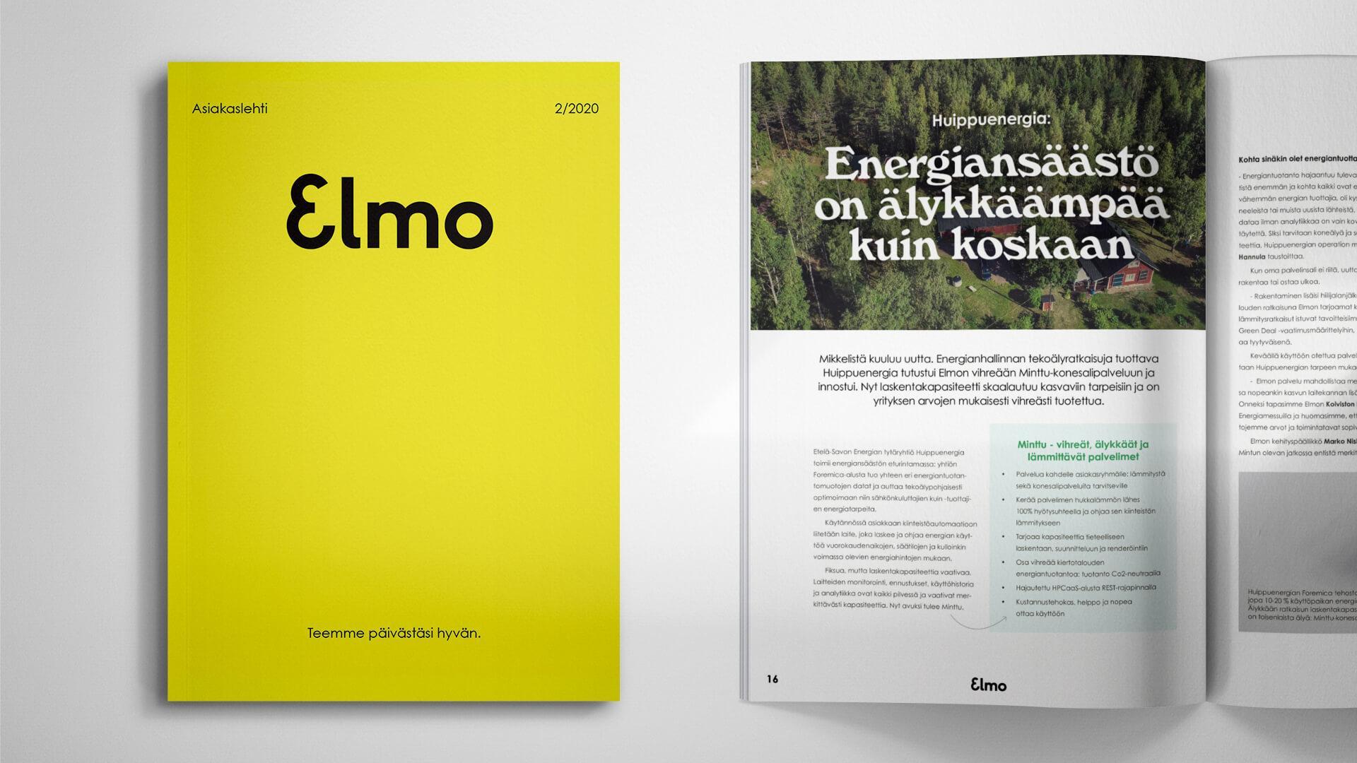 """""""Ehkä onnistunein asiakaslehtemme koskaan!"""", virkkoi asiakas. Lue Creative Cruen toteuttamasta asiakslehdestä Elmon tarinoita."""